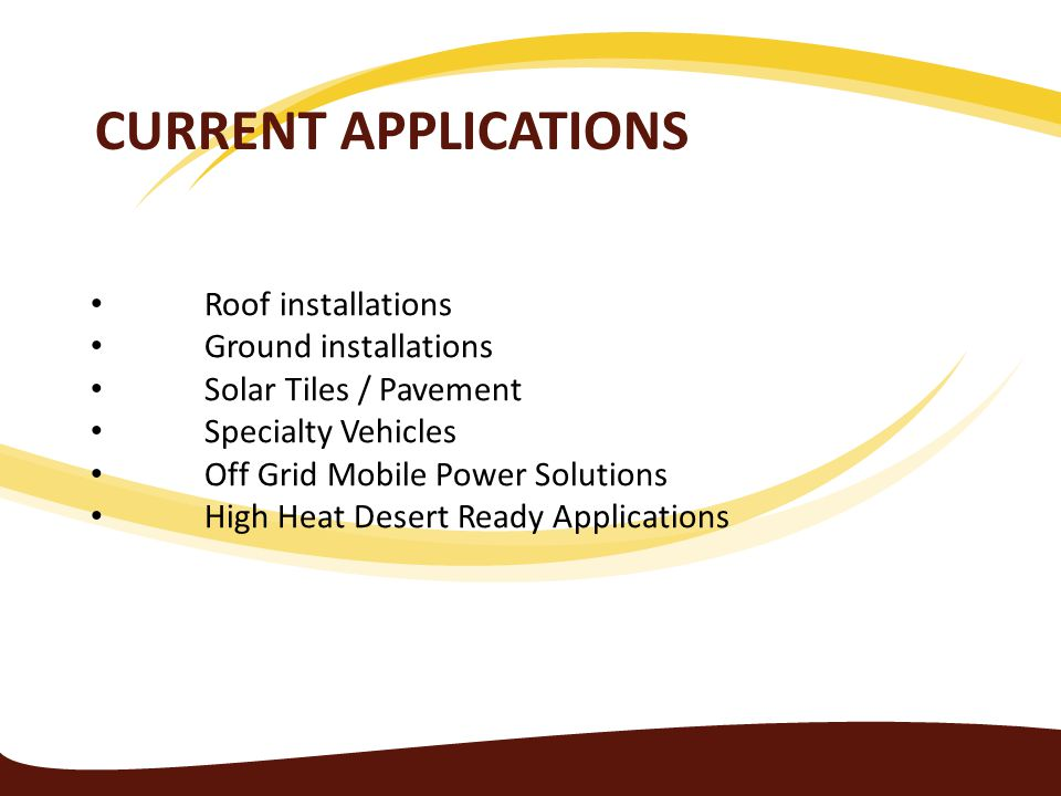 Current Applications Roof installations Ground installations