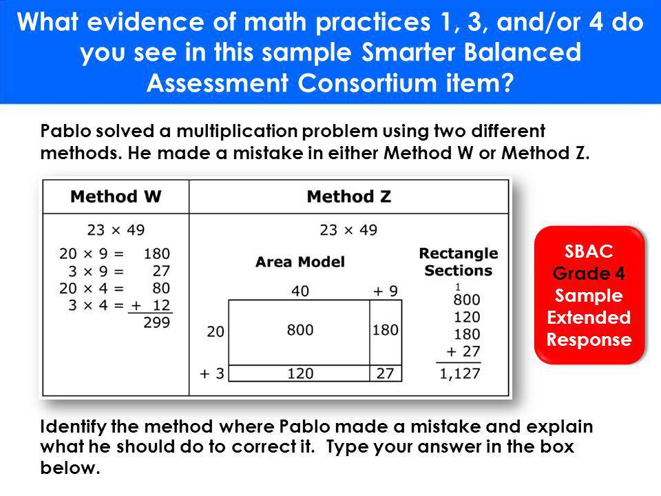 What evidence of math practices 1, 3, and/or 4 do you see in this sample Smarter Balanced Assessment Consortium item