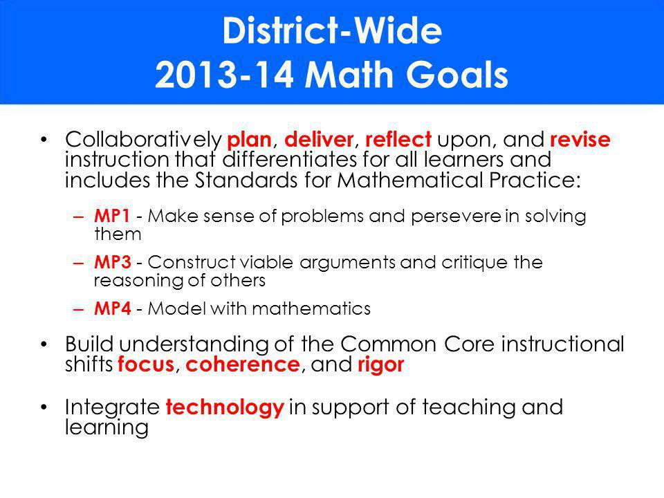 District-Wide 2013-14 Math Goals