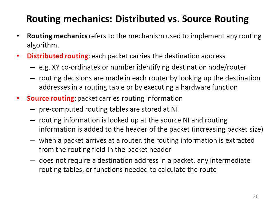 Routing mechanics: Distributed vs. Source Routing
