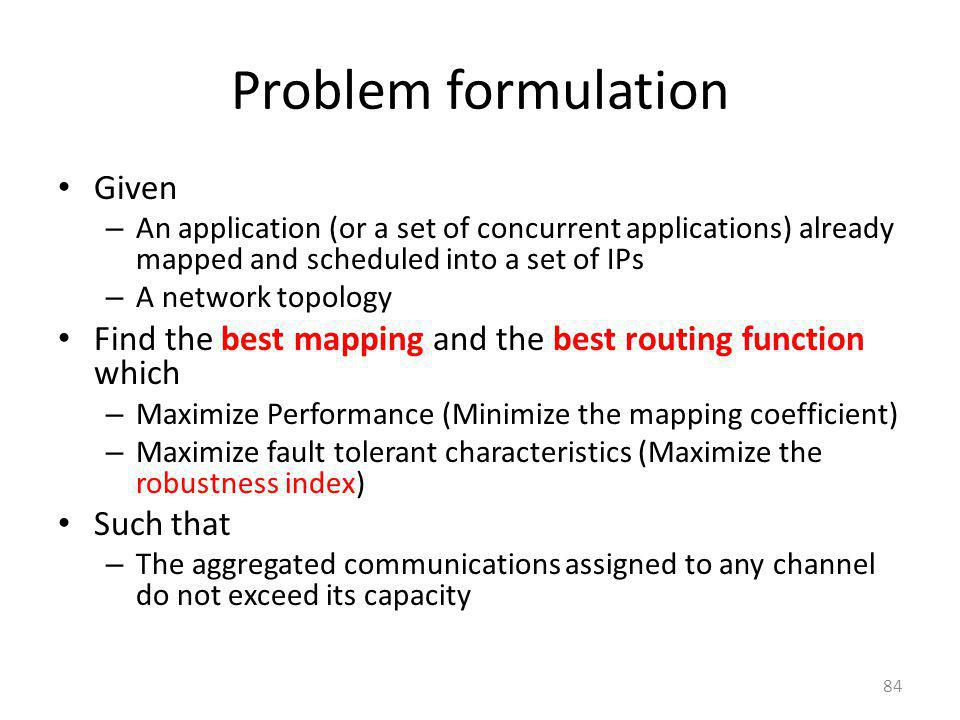 Problem formulation Given