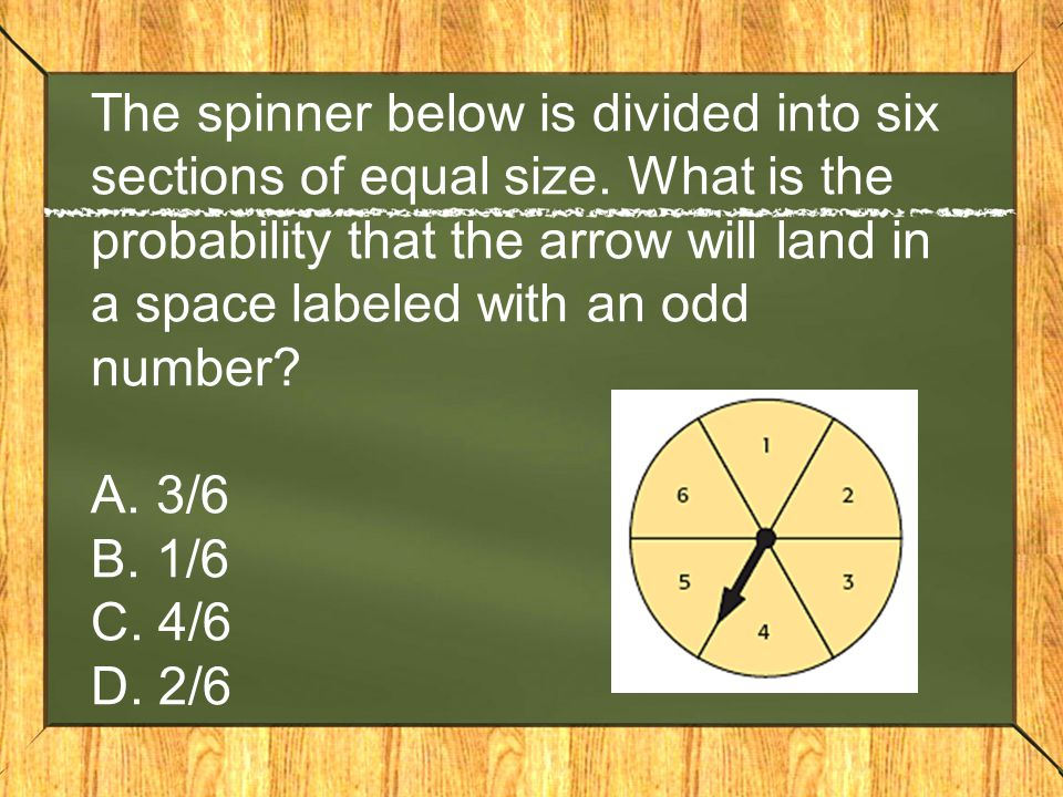 The spinner below is divided into six sections of equal size