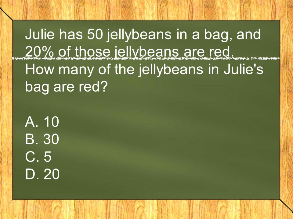 Julie has 50 jellybeans in a bag, and 20% of those jellybeans are red