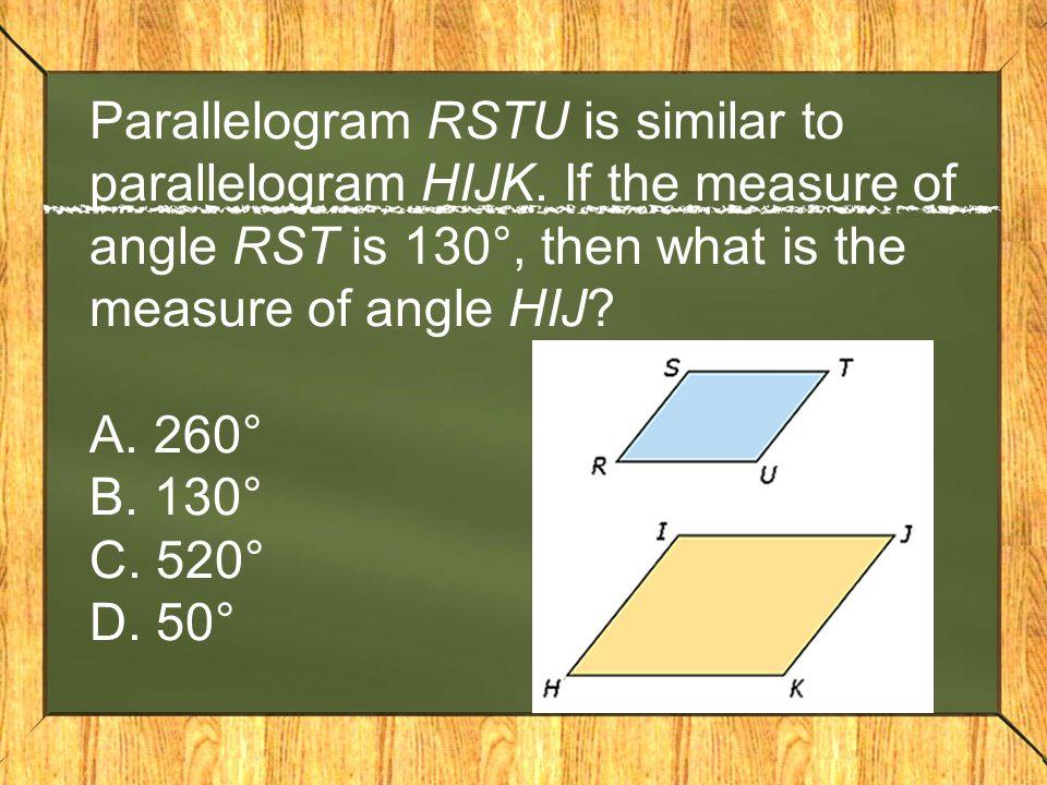 Parallelogram RSTU is similar to parallelogram HIJK