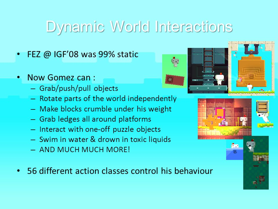 Dynamic World Interactions