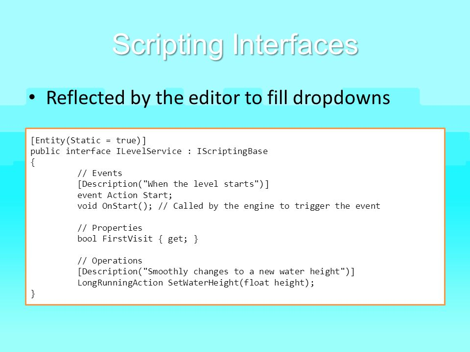 Scripting Interfaces Reflected by the editor to fill dropdowns