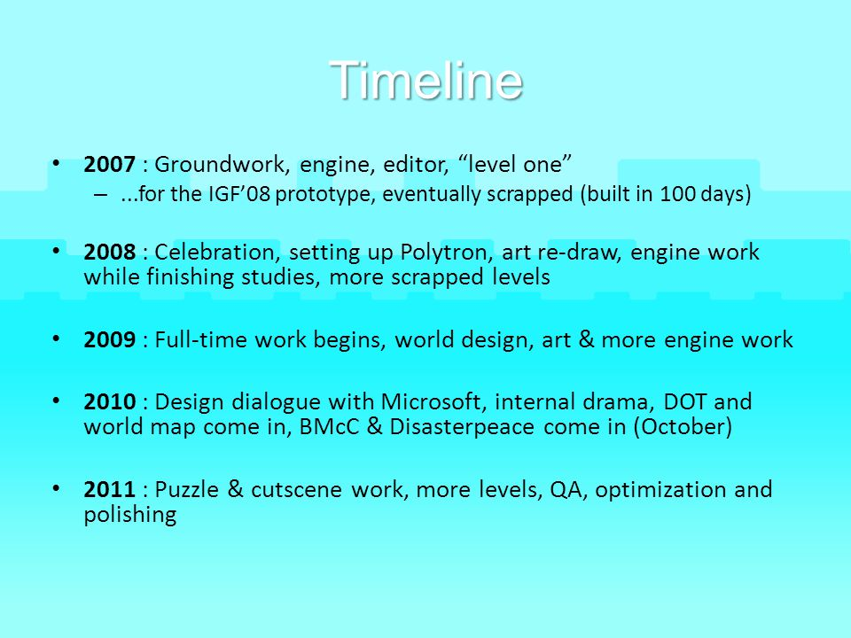 Timeline 2007 : Groundwork, engine, editor, level one