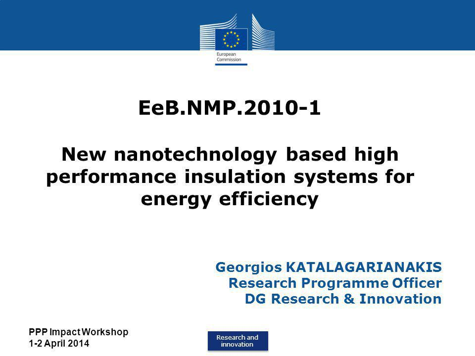 EeB.NMP.2010-1 New nanotechnology based high performance insulation systems for energy efficiency. Georgios KATALAGARIANAKIS.