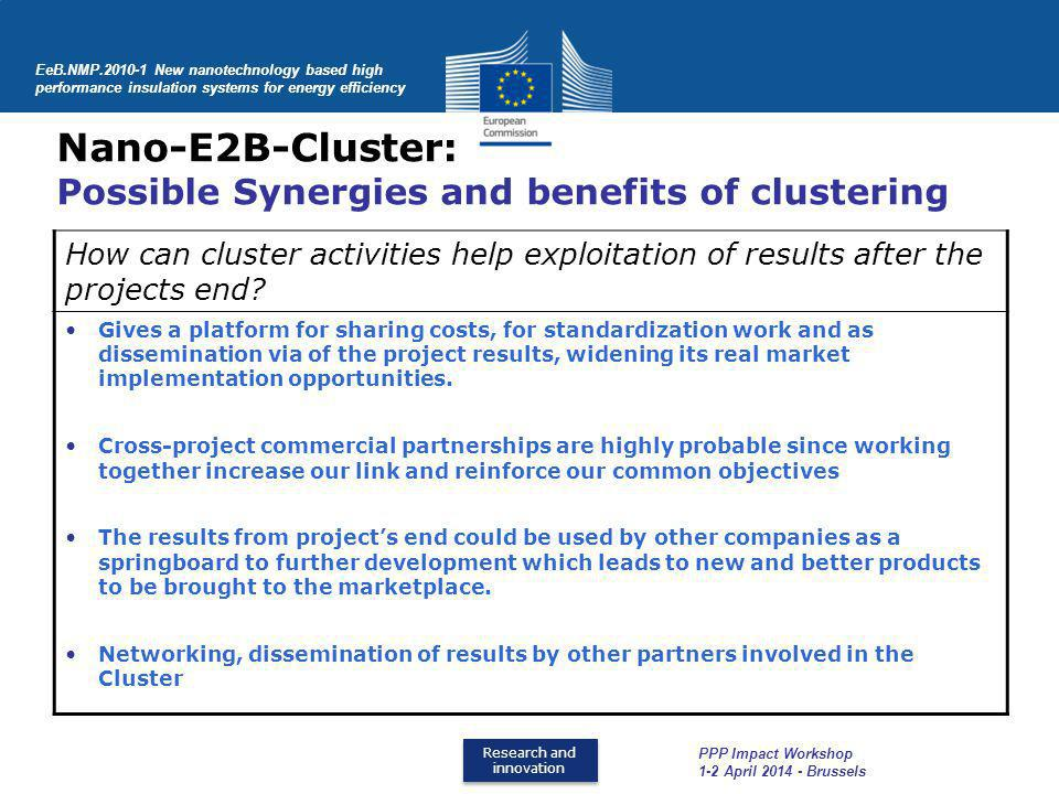 Nano-E2B-Cluster: Possible Synergies and benefits of clustering