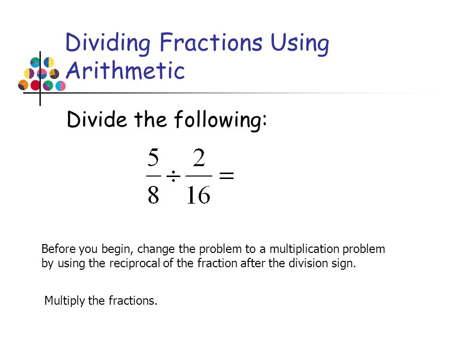 Dividing Fractions Using Arithmetic