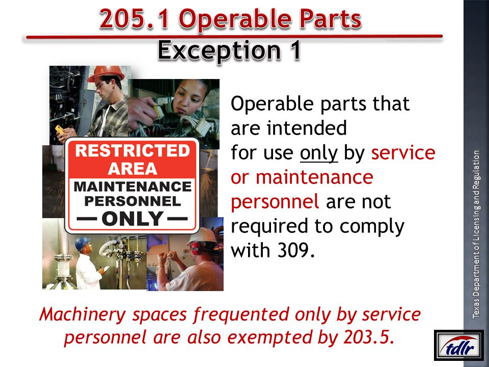 205.1 Operable Parts Exception 1