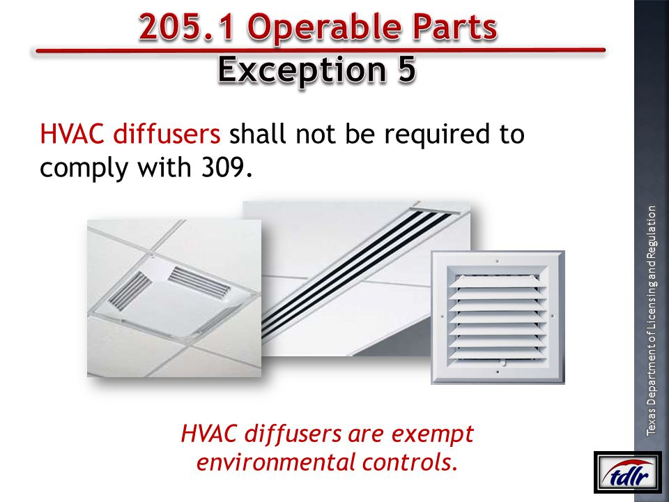 HVAC diffusers are exempt environmental controls.
