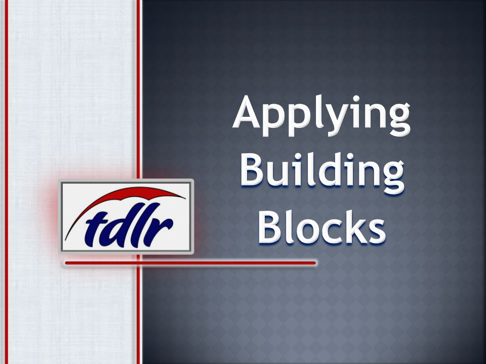 Applying Building Blocks
