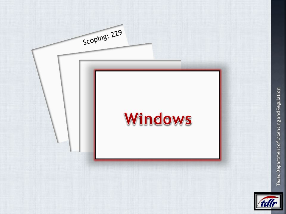 Scoping: 229 Windows