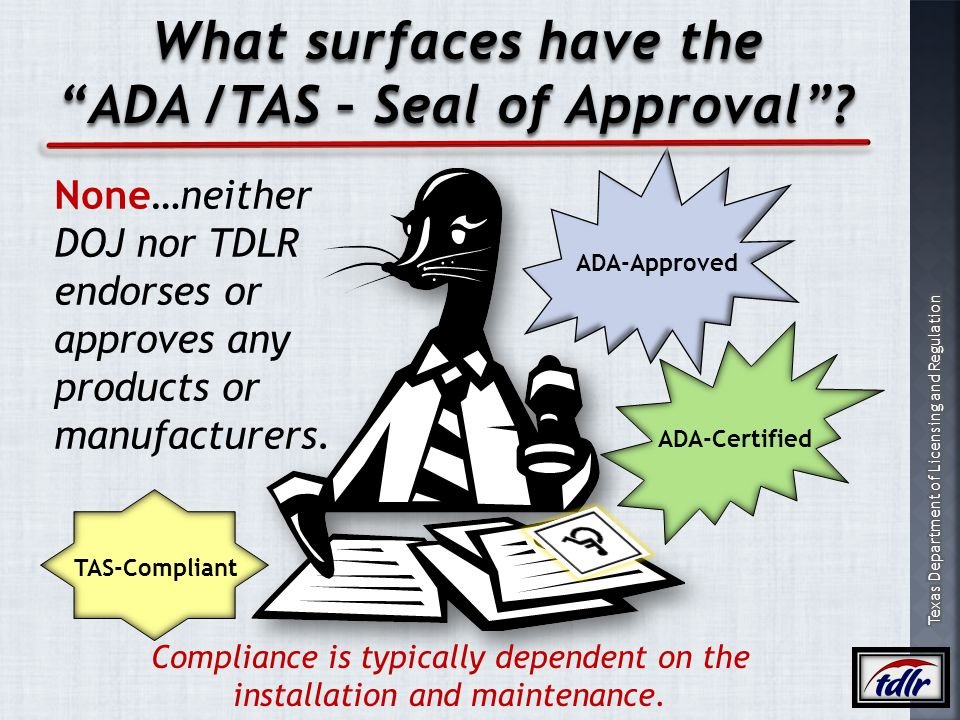 ADA /TAS – Seal of Approval