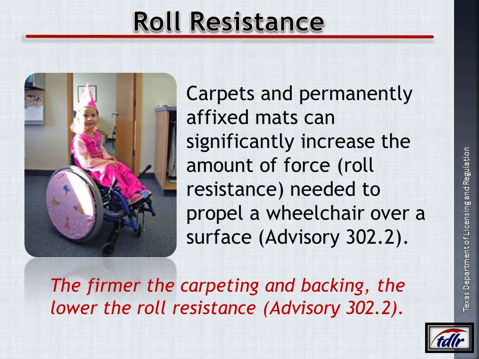 Roll Resistance Carpets and permanently affixed mats can