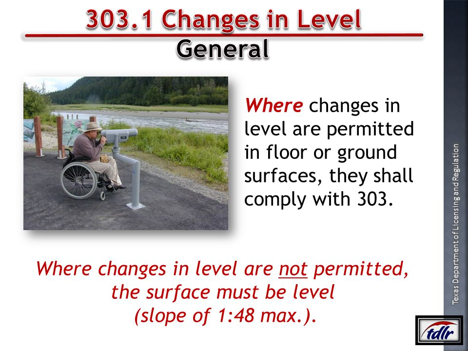 303.1 Changes in Level General