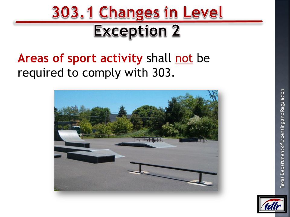 303.1 Changes in Level Exception 2