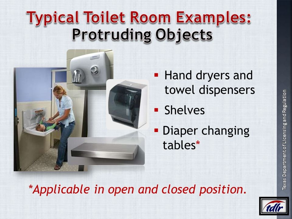 Typical Toilet Room Examples: