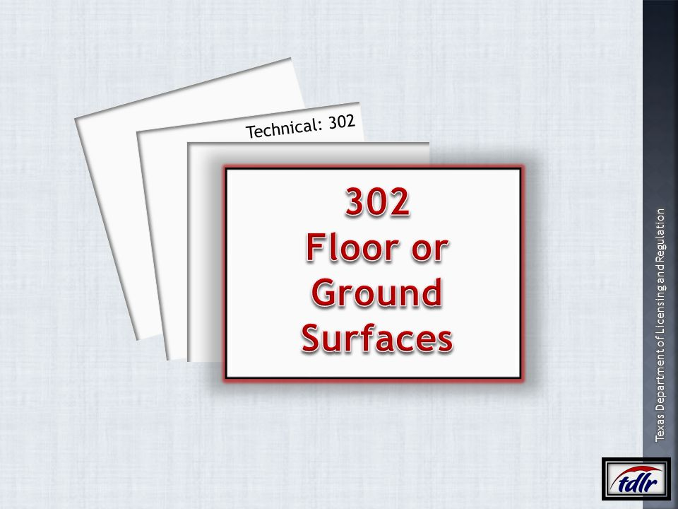 302 Floor or Ground Surfaces