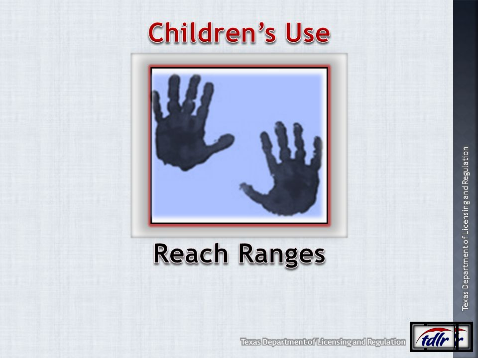 Children's Use Reach Ranges