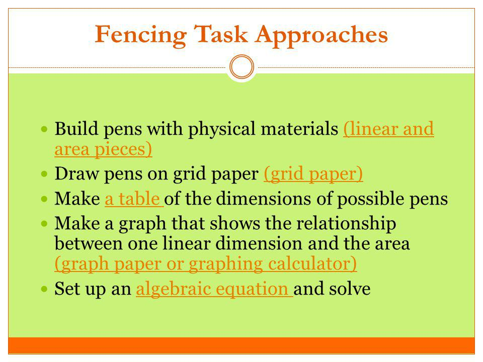 Fencing Task Approaches