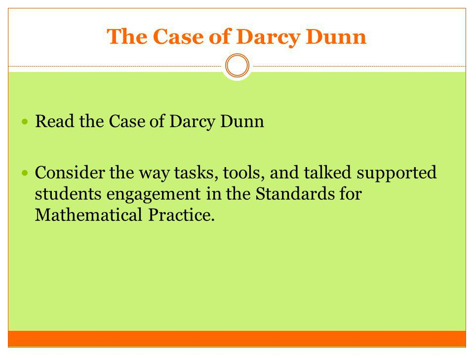 The Case of Darcy Dunn Read the Case of Darcy Dunn