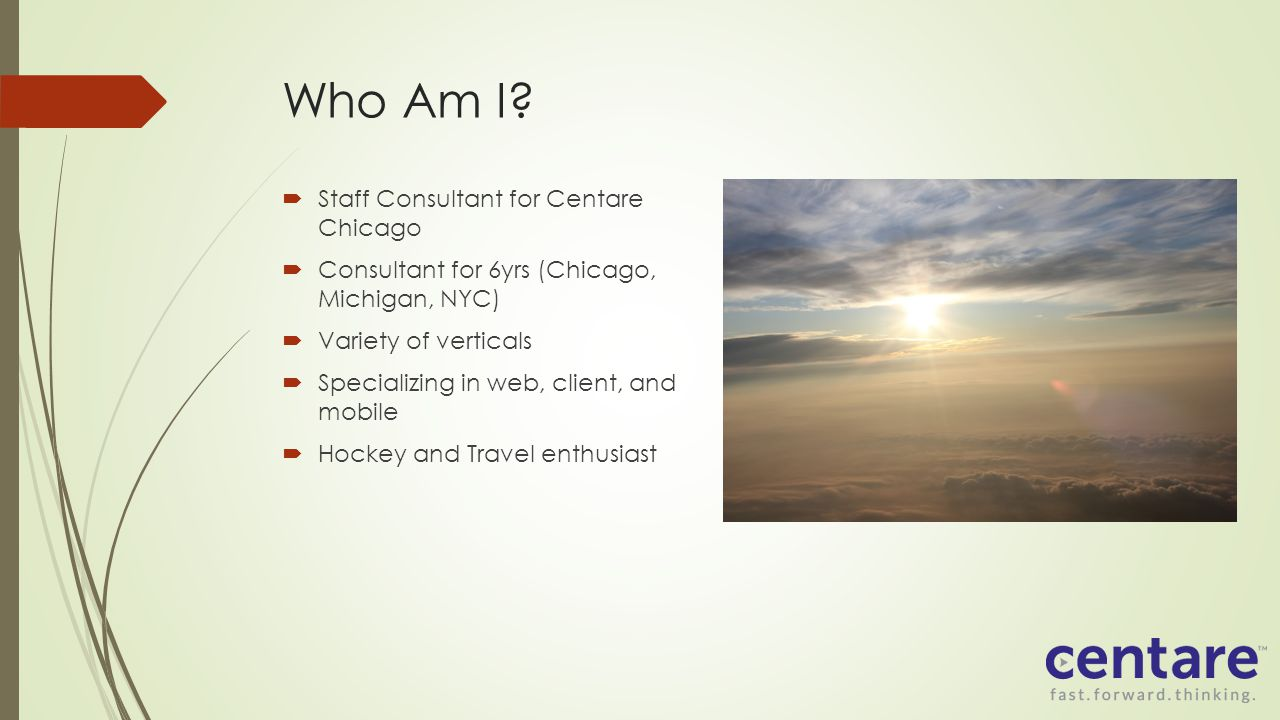Who Am I Staff Consultant for Centare Chicago