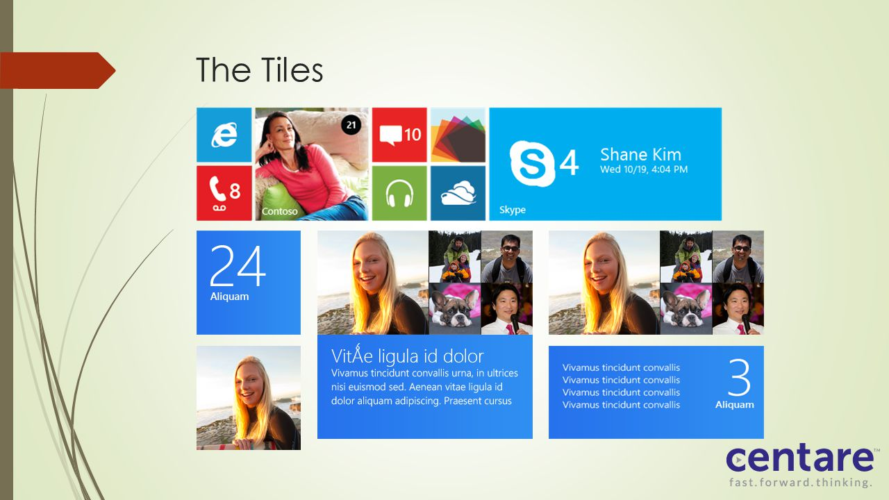 The Tiles Windows Phone 8 offers three templates: Iconic Cycle Flip