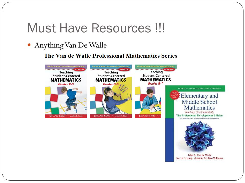 Must Have Resources !!! Anything Van De Walle