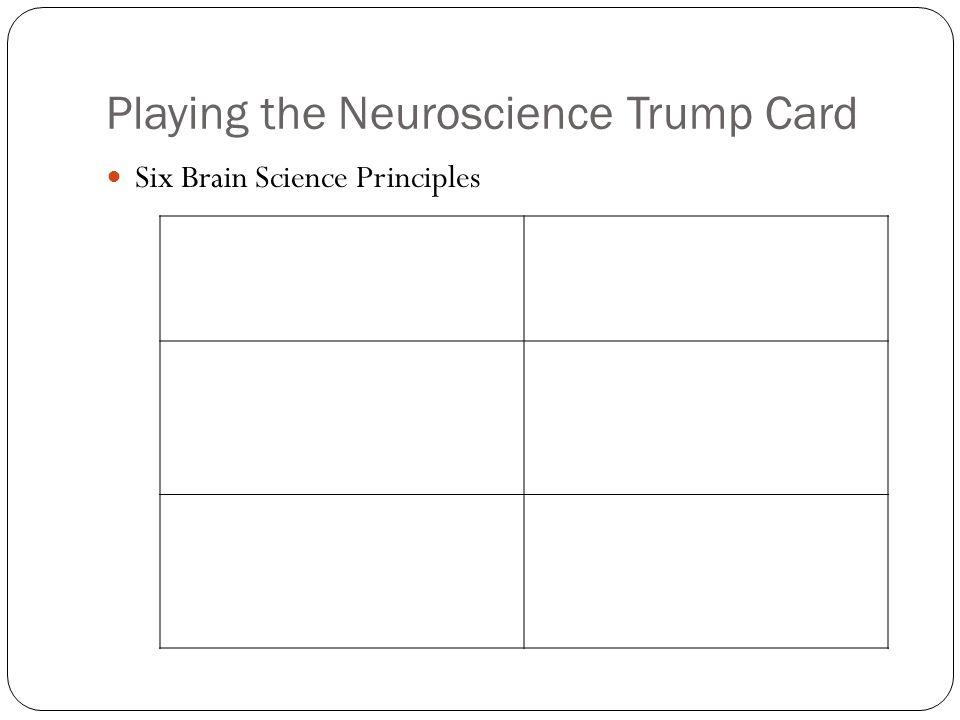 Playing the Neuroscience Trump Card
