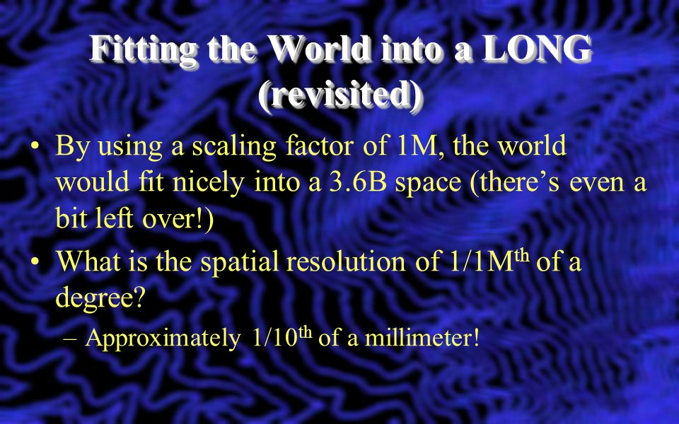 Fitting the World into a LONG (revisited)