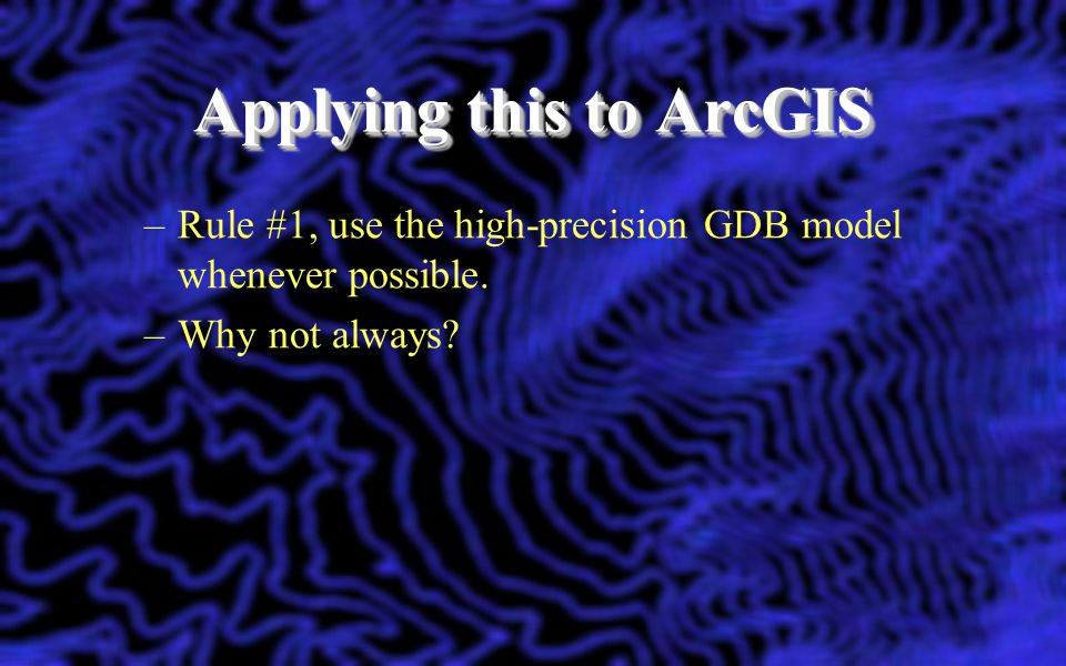 Applying this to ArcGIS