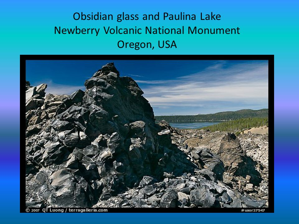 Obsidian glass and Paulina Lake Newberry Volcanic National Monument