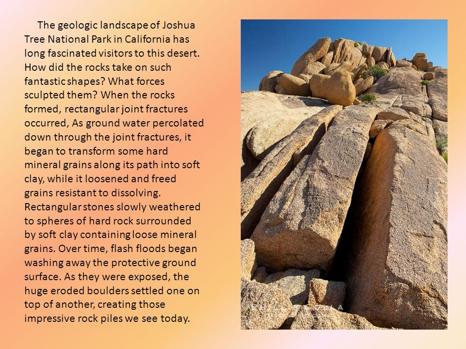 The geologic landscape of Joshua Tree National Park in California has long fascinated visitors to this desert.