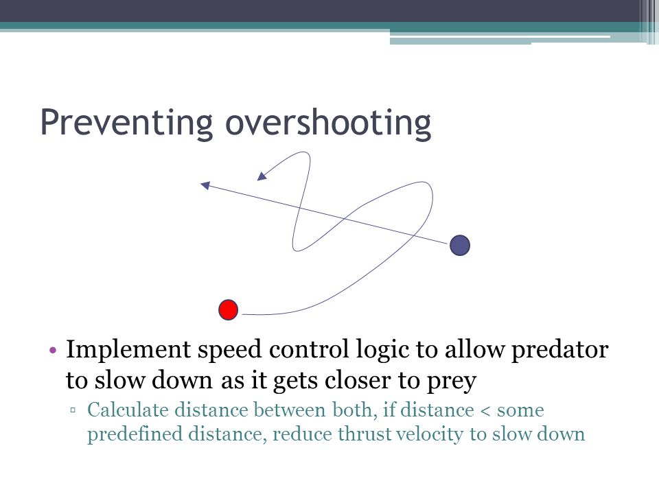 Preventing overshooting