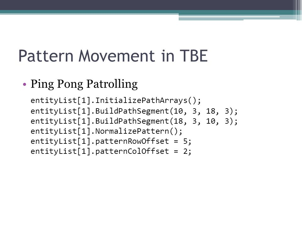 Pattern Movement in TBE