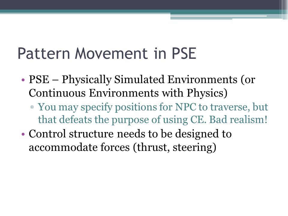 Pattern Movement in PSE