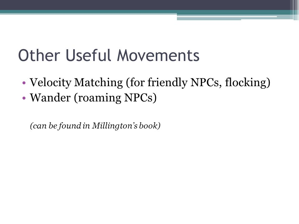 Other Useful Movements