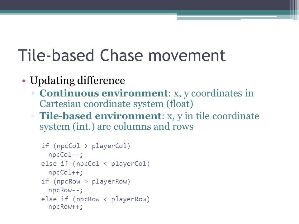 Tile-based Chase movement