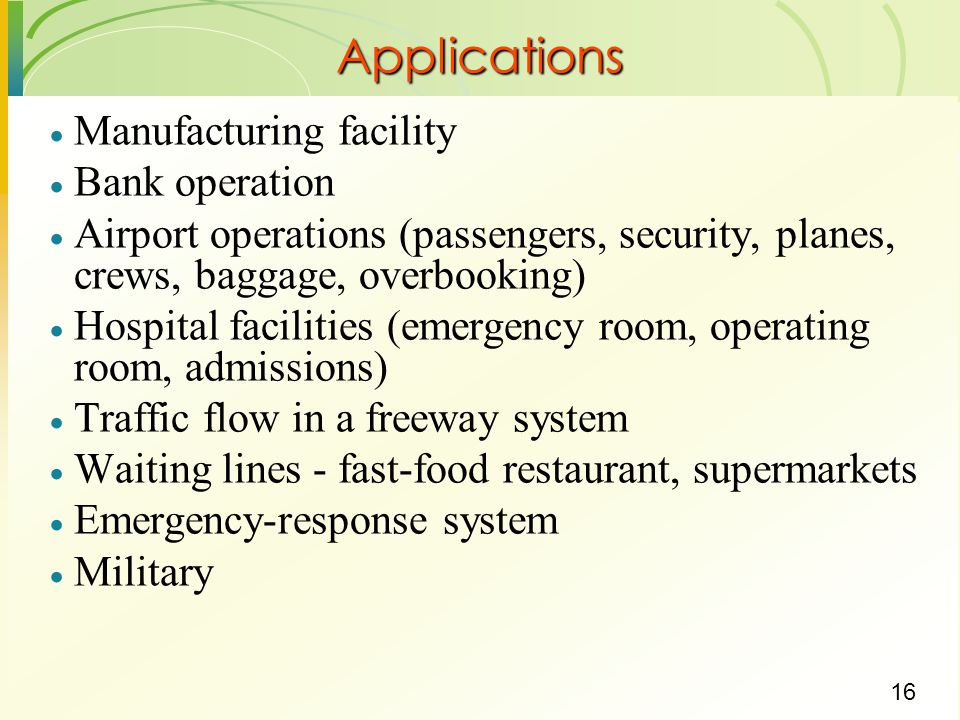 Applications Manufacturing facility Bank operation