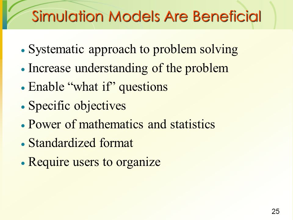 Simulation Models Are Beneficial