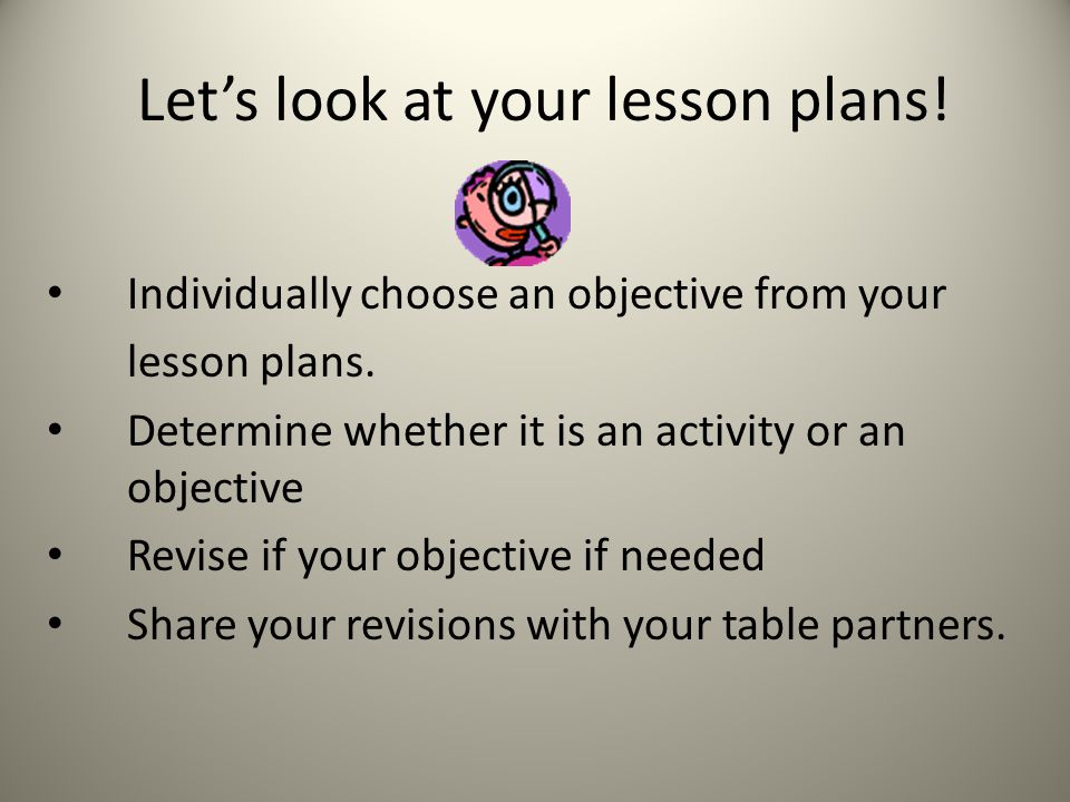 Let's look at your lesson plans!