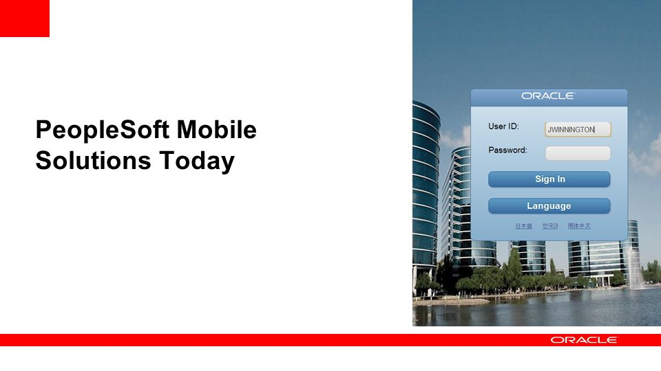 PeopleSoft Mobile Solutions Today