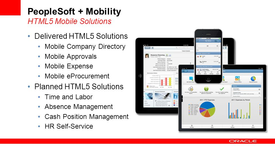 PeopleSoft + Mobility HTML5 Mobile Solutions