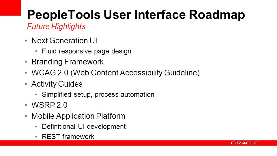 PeopleTools User Interface Roadmap Future Highlights