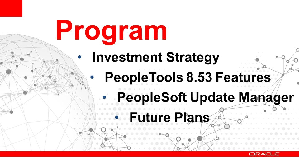 Program Investment Strategy PeopleTools 8.53 Features