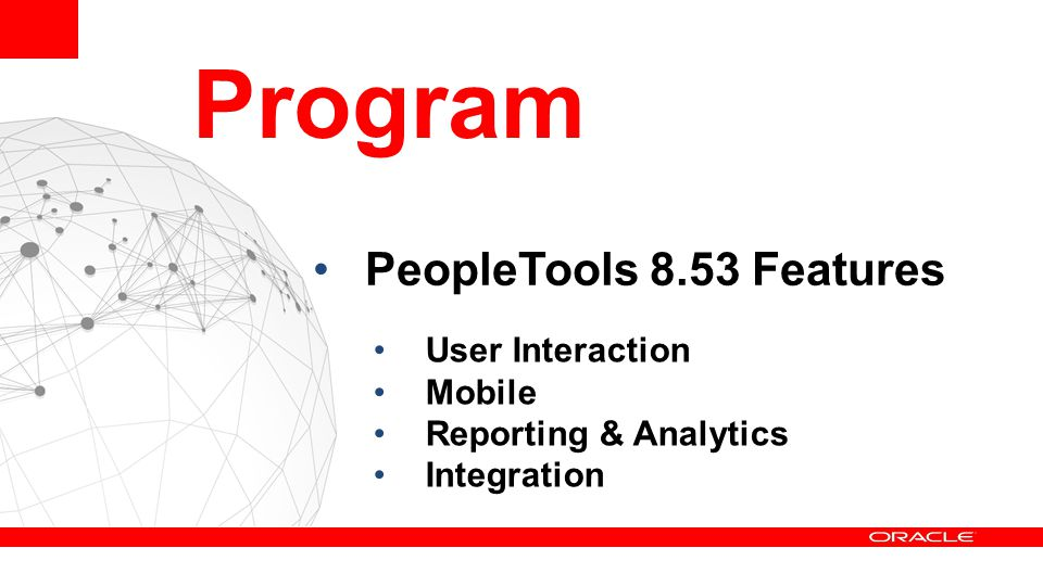 Program PeopleTools 8.53 Features User Interaction Mobile