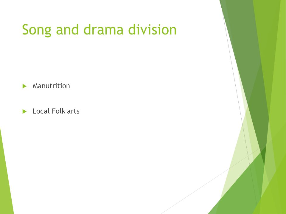 Song and drama division