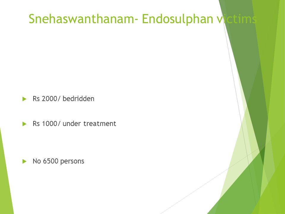 Snehaswanthanam- Endosulphan victims